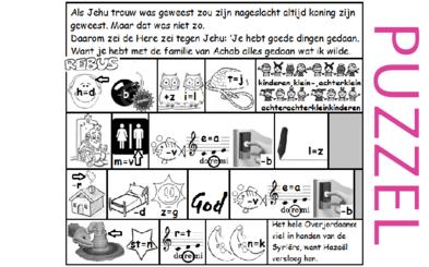 Puzzel – 1 Koningen 19, 2 Koningen 10 – Jehu half trouw aan God, beloond, gestraft, Hazaël