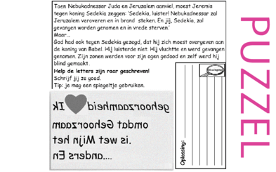 Puzzel – Jeremia 34, 2 Koningen 24 – Sedekia: houd je aan Mijn wetten en regels
