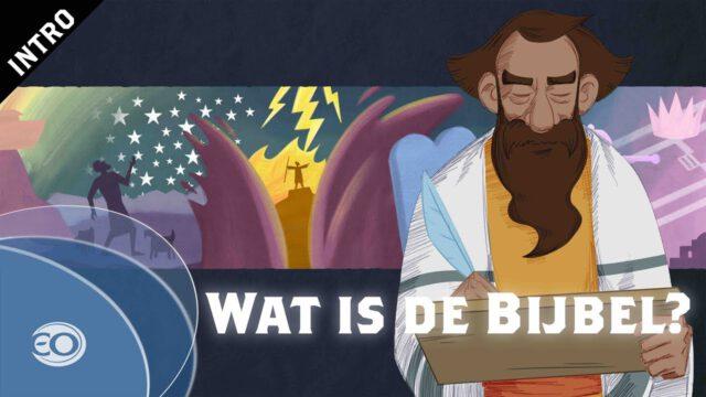 Het Bijbel Project | Wat is de Bijbel?
