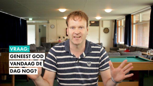 Geneest God vandaag de dag nog? #geloofsvraag