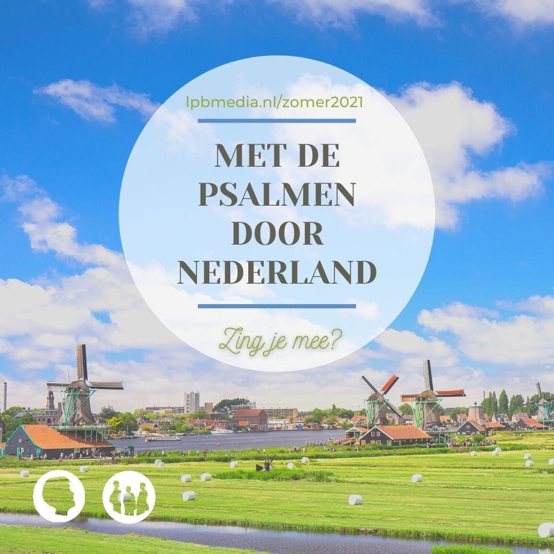 Met de Psalmen door Nederland, zing je mee?